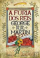 A Fúria dos Reis As crónicas de Gelo e Fogo - Vol. 3 (Portuguese Edition)