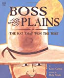 Boss of the Plains, The Hat that Won the West Crafts and Activities
