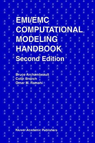 EMI/EMC Computational Modeling Handbook (The Springer International Series in Engineering and Computer Science)