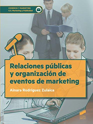 Relaciones públicas y organización de eventos de marketing: 48 (Ciclos Formativos)