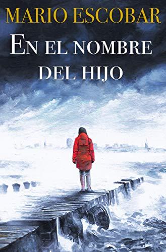 En el nombre del Hijo: Un thriller adictivo (Crímenes del Norte nº 2)