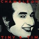 Chameleon von Tiny Tim