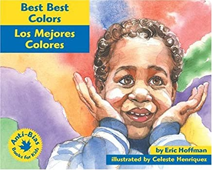 Best Best Colors: Los mejores colores (Anti-Bias Books for Kids) (Spanish Edition)
