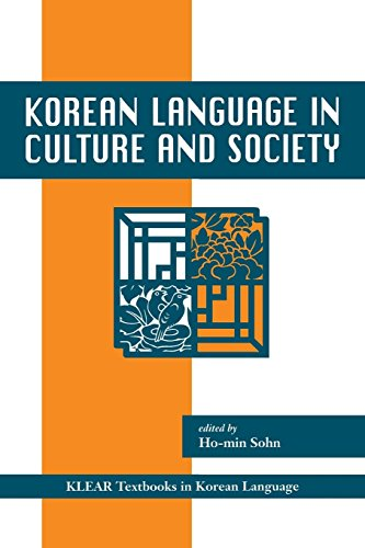 Korean Language in Culture and Society (KLEAR Textbooks...
