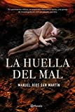 La huella del mal (Autores Españoles e Iberoamericanos)