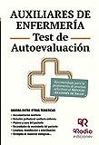 Auxiliares de Enfermería. Test de Autoevaluación. Servicio Aragonés de Salud (OPOSICIONES nº 1)