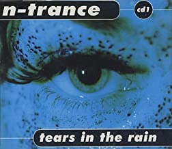 Tears In The Rain by N-Trance
