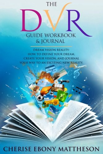 The DVR Guide Workbook & Journal