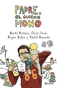 Padre, el último mono par Berto Romero