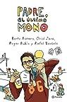 Padre, el último mono par Romero