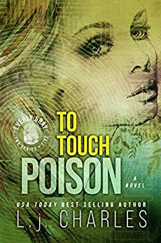To Touch Poison (Book 5 - Everly Gray Series) (The Everly Gray Adventures) by [L. j. Charles]