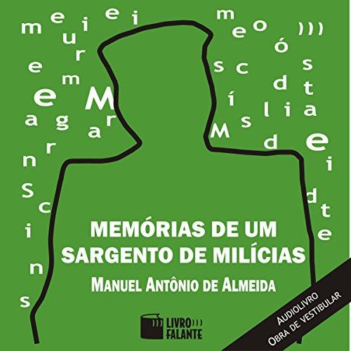 Memórias de um Sargento de Milícias [Memories of a Sergeant of Militia] audiobook cover art