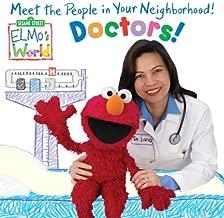 Elmo's World: Doctors! (Sesame Street(R) Elmos World(TM))