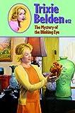 The Mystery of the Blinking Eye (Trixie Belden)