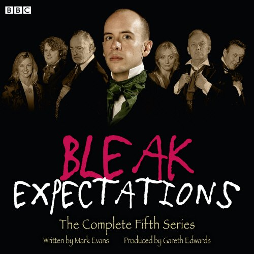 Download Bleak Expectations: The Complete Fifth Series (Bleak Expectations Complete Series) 1445890844