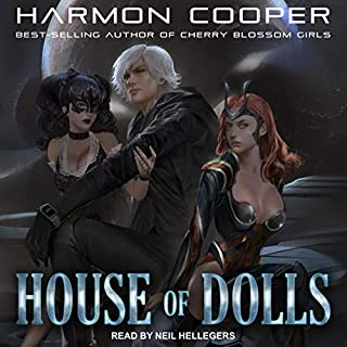 House of Dolls     House of Dolls Series, Book 1              By:                                                                                                                                 Harmon Cooper                               Narrated by:                                                                                                                                 Neil Hellegers                      Length: 9 hrs and 29 mins     14 ratings     Overall 4.4