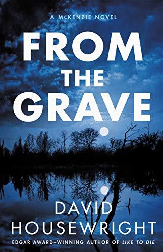 From the Grave: A McKenzie Novel (Twin Cities P.I. Mac McKenzie Novels Book 17)