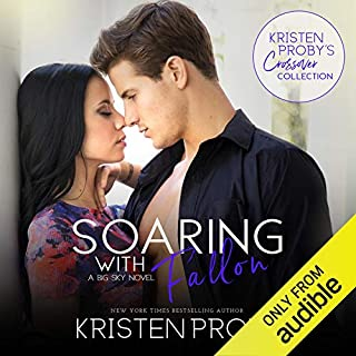 Soaring with Fallon     Big Sky Novella              By:                                                                                                                                 Kristen Proby                               Narrated by:                                                                                                                                 Kristen Leigh,                                                                                        Lee Samuels                      Length: 6 hrs and 37 mins     58 ratings     Overall 4.4
