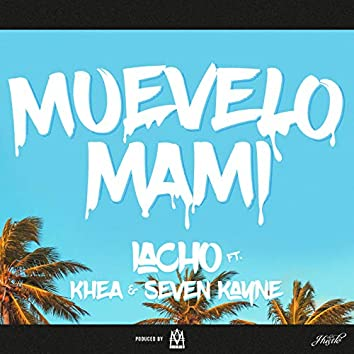 Muevelo Mami (feat. Omar Varela)