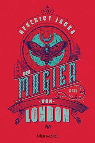 Der Magier von London: Roman (Alex Verus, Band 3)