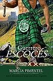 Mi Guerrero Escocés