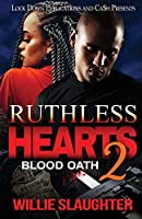 Ruthless Hearts 2: Blood Oath
