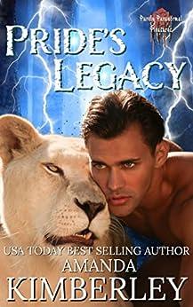 Pride's Legacy (Purely Paranormal Pleasures Book 3) by [Amanda Kimberley, Purely ParanormalPleasures]