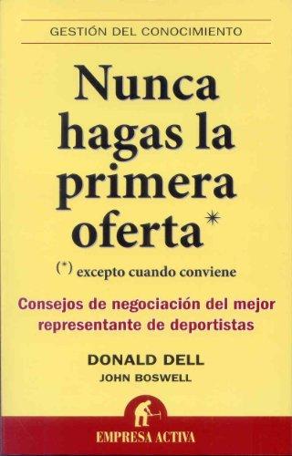 Nunca hagas las primera oferta: Consejos de negociación del mejor representante de...