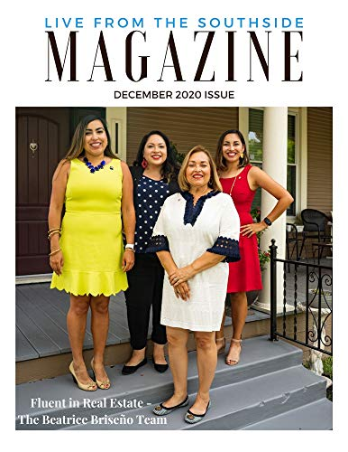 Live from the Southside Magazine: Local Texas Magazine on San Antonio's Southside and Surrounding Areas (English Edition)
