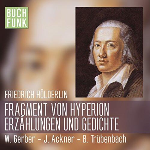 Fragment von Hyperion, Erzählungen und Lyrik audiobook cover art