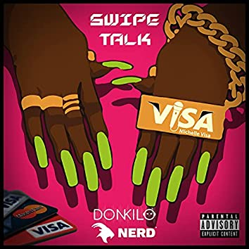Swipe Talk (feat. NERDOfficial)