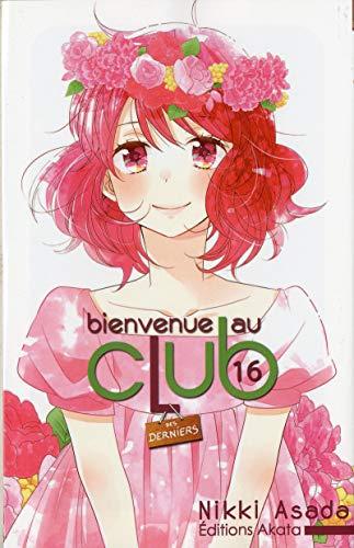 Bienvenue au club - tome 16 (16)