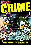 Lustiges Taschenbuch Crime 07: Die zweite Staffel