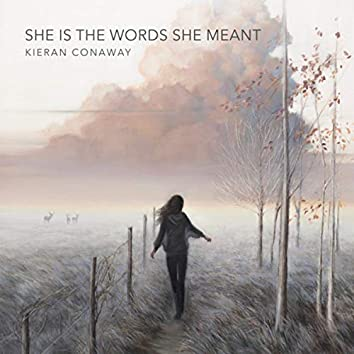 She is the words she meant