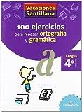 Vacaciónes Santillana, Cuaderno para Lengua, Ortografía y Gramática, 4 Educación Primaría