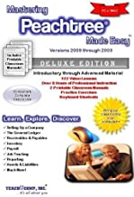 Mastering Peachtree Made Easy Training Tutorial v. 2009 through 2003 - How to use Peachtree Video e Book Manual Guide. Even dummies can learn from ... through Advanced material from Professor Joe