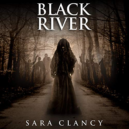 Black River Audiobook By Sara Clancy, Scare Street, Kathryn St. John-Shin cover art