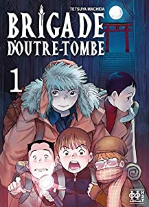 Brigade d'outre-tombe Edition simple Tome 1