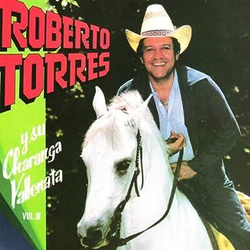 Roberto Torres y Su Charanga Vallenata Vol. III