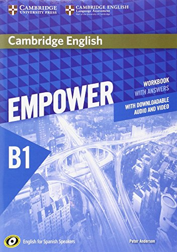 Cambridge English Empower for Spanish Speakers B1 Workbook with Answers, with Downloadable Audio and Video