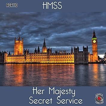 HMSS Her Majesty Secret Service