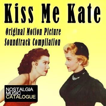 Kiss Me Kate (Original Motion Picture Soundtrack Compilation)
