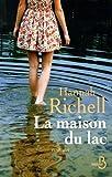 La Maison du lac de Hannah RICHELL (19 mars 2015) Broché - 19/03/2015