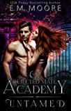 Untamed: A Rejected Mate Shifter Romance (Rejected Mate Academy Book 1) (Kindle Edition)