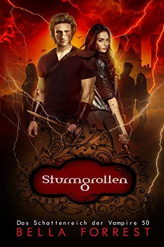 Das Schattenreich der Vampire 50: Sturmgrollen
