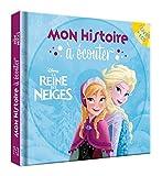 LA REINE DES NEIGES - Mon Histoire à Écouter - Livre CD - L'histoire du film -...