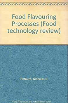 Hardcover Food flavoring processes (Food technology review) Book