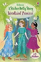 Woodland Princess: A Princess Dolls Story (Sticker Dolly Stories, 7)