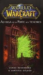 World of Warcraft - Au-delà de la Porte des ténèbres de KNAAK-R.A