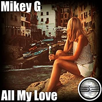 All My Love (2018 Extended Mix)